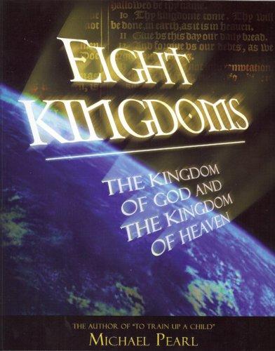 Eight Kingdoms: Kingdom of God and Kingdom of Heaven