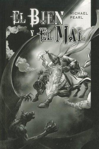 El Bien Y El Mal (Spanish Edition)
