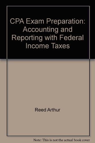 CPA Exam Preparation: Accounting and Reporting with: DelGaudio, Richard, Reed,