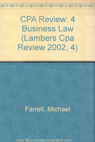 CPA Exam Preparation: Business Law (Lambers Cpa Review 2002, 4): Farrell, Michael