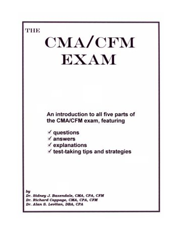 9781892115515: The CMA/CFM Exam: An Introduction to All Five Parts of the CMA/CFM Exam, Featuring Questions, Answers, Explanations, Test-Taking Tips and Strategies