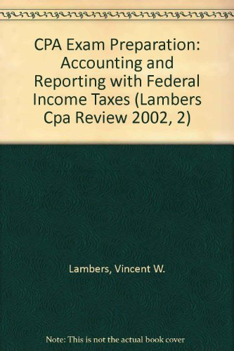 CPA Exam Preparation 2002: Accounting and Reporting: William Grubbs, Arthur