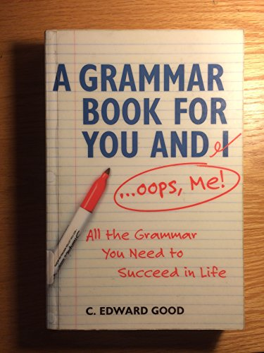 9781892123237: Grammar Book for You And I (Oops Me): All the Grammar You Need to Succeed in Life