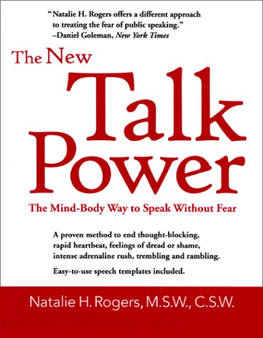 The New Talk Power : The Mind-Body: Natalie H. Rogers
