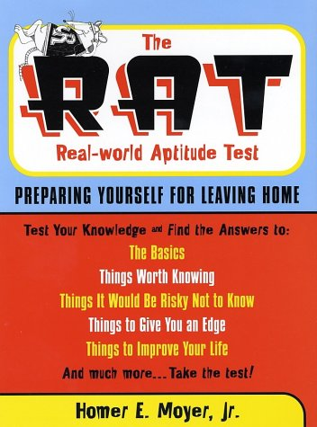 9781892123428: The R.A.T. (Real World Aptitude Test): Preparing Yourself for Leaving Home (Capital Ideas)