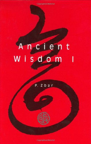 9781892123459: Ancient Wisdom: A Chinese Calligrapher's Tale (Capital Discovery)