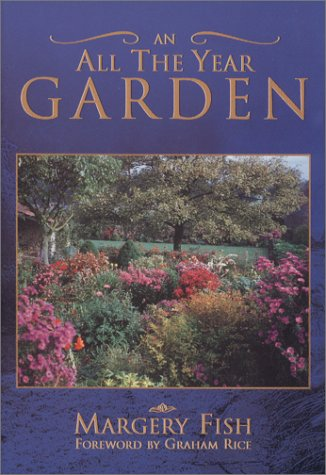 All The Year Garden (Capital Lifestyles): Fish, Margery