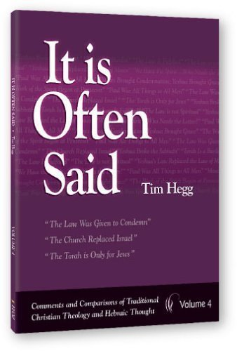 9781892124234: It is Often Said: Comments and Comparisons of Traditional Christian Theology and Hebraic Thought, Vol. 4