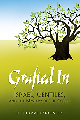 9781892124357: Grafted in: Israel, Gentiles, and the Mystery of the Gospel