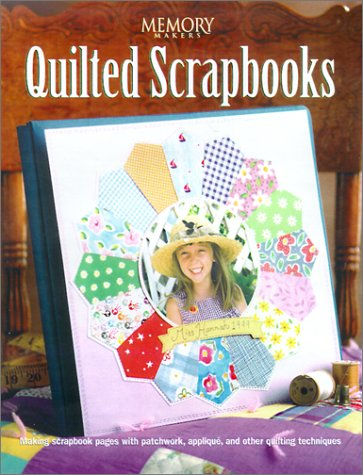 9781892127105: Quilted Scrapbooks (Memory Makers)