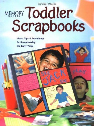 9781892127143: Toddler Scrapbooks (Memory Makers)