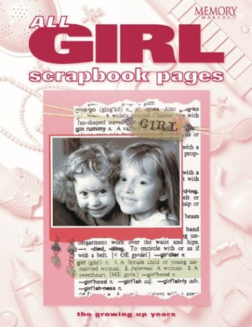 9781892127358: All Girl Scrapbook Pages