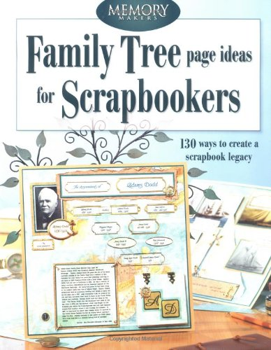 9781892127426: Family Tree Page Ideas for Scrapbookers: 150 Ways to Create a Scrapbook Legacy (Craft)