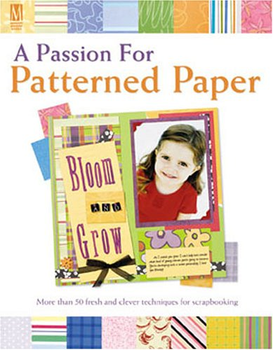 9781892127518: A Passion for Patterned Paper