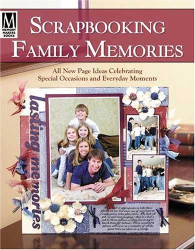 9781892127594: Scrapbooking Family Memories