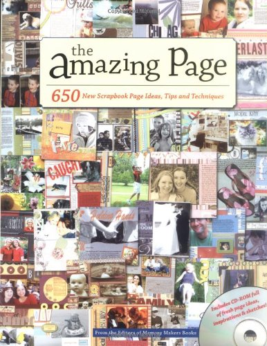 9781892127914: The Amazing Page: 650 New Scrapbook Page Ideas, Tips And Techniques
