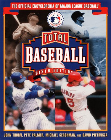 9781892129031: Total Baseball: The Official Encyclopedia of Major League Baseball (Total Baseball, 6th ed)