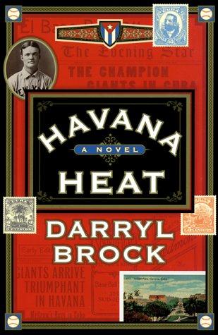 Havana Heat: A Novel: Brock, Darryl
