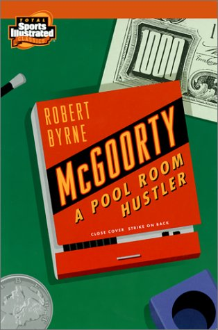 9781892129499: McGoorty: A Pool Room Hustler (Total/Sports Illustrated Classic Series)