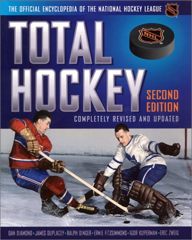 9781892129857: Total Hockey: The Official Encyclopedia of the National Hockey League