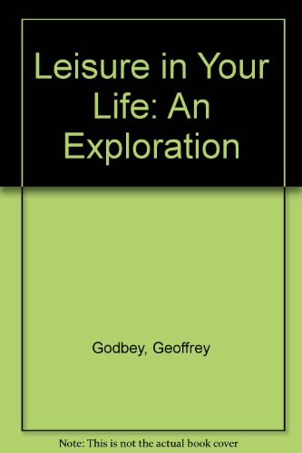 9781892132062: Leisure in Your Life: An Exploration