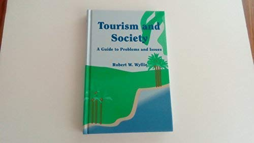 9781892132161: Tourism & Society: A Guide to Problems & Issues