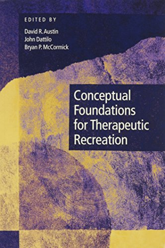 9781892132307: Conceptual Foundations for Therapeutic Recreation
