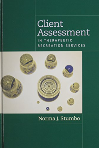 9781892132321: Client Assessment in Therapeutic Recreation Services