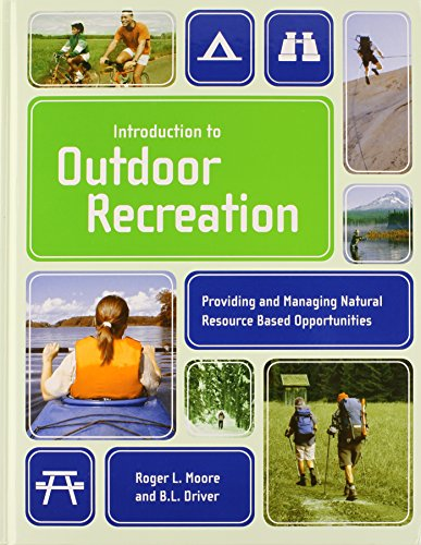Introduction To Outdoor Recreation Providing and Managing: Moore, Roger L.
