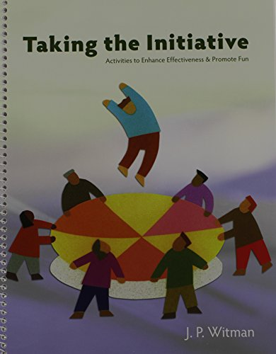 9781892132789: Taking the Initiative: Activities to Enhance Effectiveness and Promote Fun