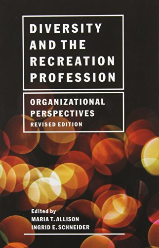 Diversity and the Recreation Profession : Organizational: Maria T. Allison
