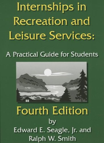9781892132819: Internships in Recreation and Leisure Services: A Practical Guide for Students