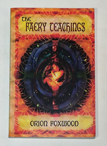 9781892137043: The Faery Teachings
