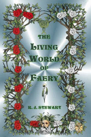 9781892137098: The Living World of Faery