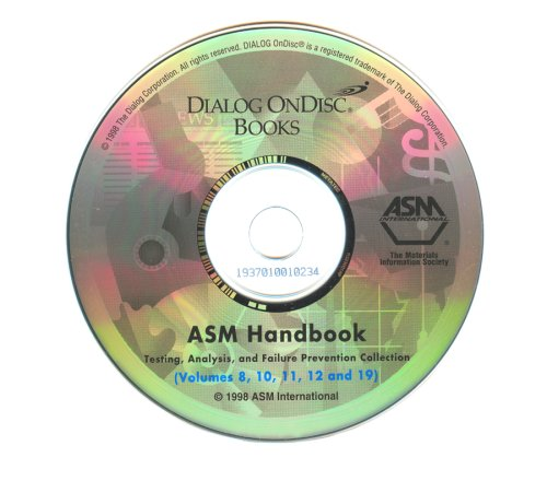 9781892140029: ASM Handbook: Testing, Analysis, and Failure Prevention Collection (ASM Handbooks on CD-ROM)