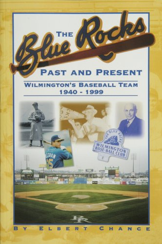 9781892142108: The Blue Rocks: Past and Present