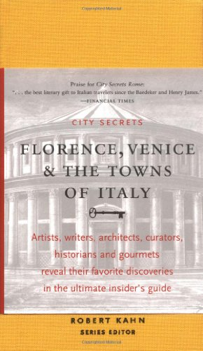9781892145017: City Secrets: Florence, Venice, and the Towns of Italy