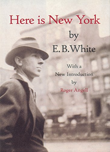 9781892145024: Here is New York. With a new introduction by Roger Angell