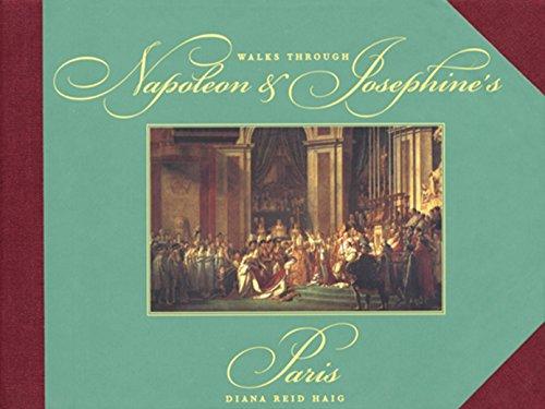 9781892145253: Walks Through Napoleon And Josephine's Paris