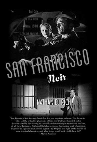 San Francisco Noir: Rich, Nathaniel
