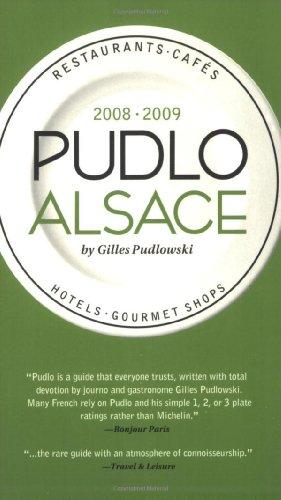 Pudlo Alsace 2008-2009: Gilles Pudlowski