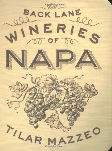 9781892145833: Back Lane Wineries of Napa