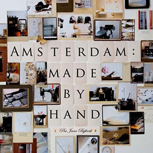 9781892145840: Amsterdam: Made By Hand