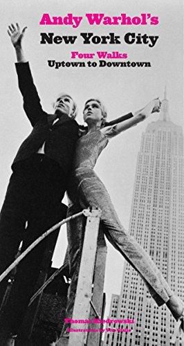 Andy Warhol's New York City: Four Walks, Uptown to Downtown: Kiedrowski, Thomas