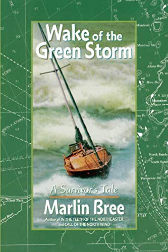 9781892147042: Wake of the Green Storm: A Survivor's Tale