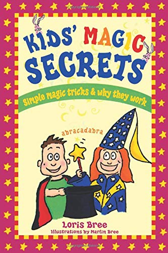 9781892147080: Kids' Magic Secrets: Simple Magic Tricks & Why They Work