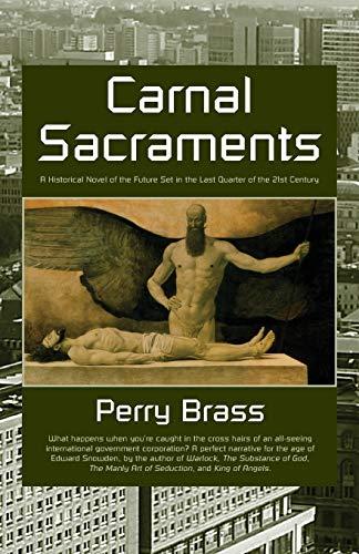 9781892149183: Carnal Sacraments: A Historical Novel of the Future