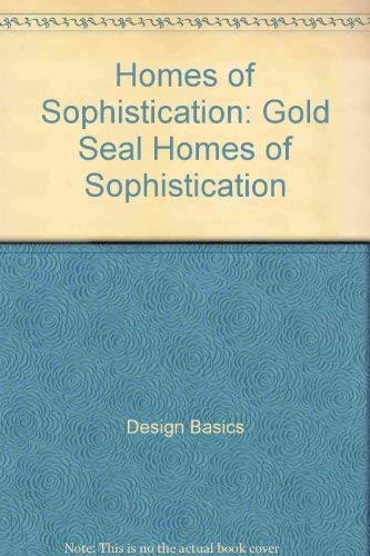 Homes of Sophistication: Gold Seal Home Plans: Design Basics Inc.