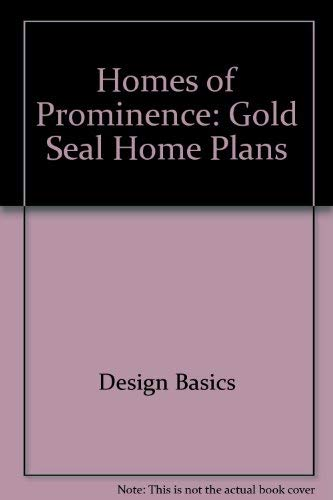 9781892150097: Homes of Prominence: Gold Seal Home Plans
