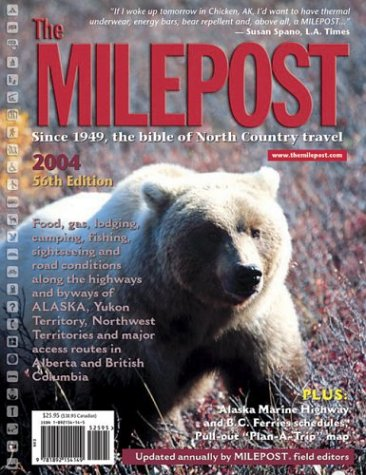 9781892154149: The Milepost 2004: With Plan-A-Trip Map